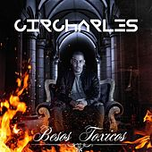 Besos Toxicos by Circharles