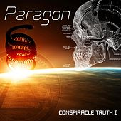 Conspiracle Truth I by Paragon
