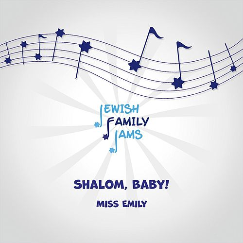 Shalom, Baby! by Miss Emily