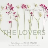 Barber: The Lovers, Op. 43 by Various Artists