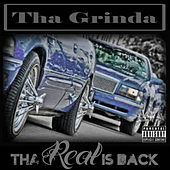 Tha Real Is Back by Lil B Tha Grinda
