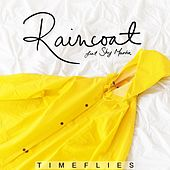 Raincoat (feat. Shy Martin) by Timeflies