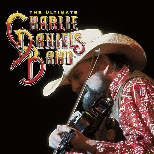 Play & Download The Ultimate Charlie Daniels by Charlie Daniels | Napster