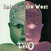 Two Headed by Spirit of the West
