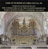 Great European Organs, Vol. 94 by Marco Lo Muscio