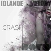 Crash Down by Iolande Melody