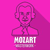 Mozart - Masterwork by Various Artists