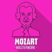 Mozart - Masterwork by Various Artists