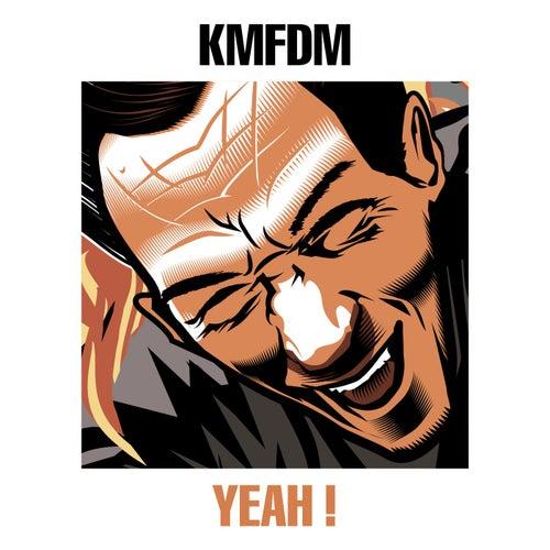 Yeah ! von KMFDM