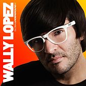 Global Underground: Wally Lopez by Various Artists