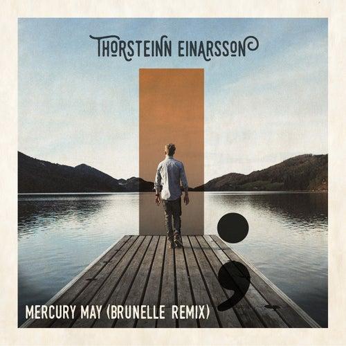 Mercury May (Brunelle Remix) by Thorsteinn Einarsson