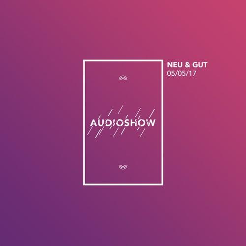 Neu & Gut Audioshow 05.05.2017 von Napster