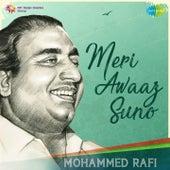 Meri Awaaz Suno - Mohammed Rafi by Mohammed Rafi