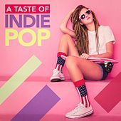 A Taste of Indie Pop by Various Artists