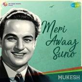 Meri Awaaz Suno - Mukesh by Mukesh
