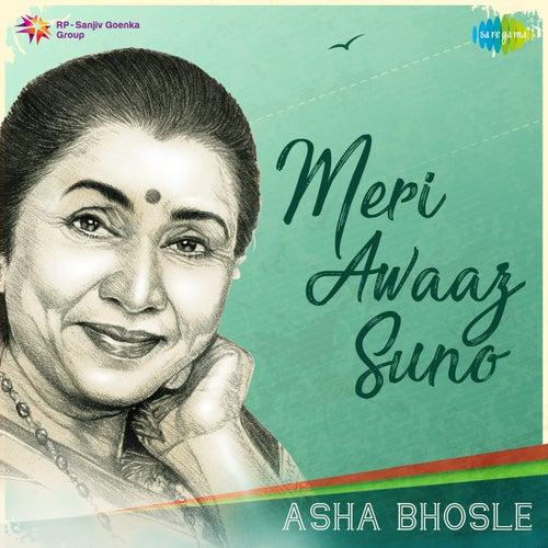 Meri Awaaz Suno - Asha Bhosle by Asha Bhosle