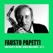 Sax Alto E Ritmi. Serie Ballabili - N. 2 by Fausto Papetti