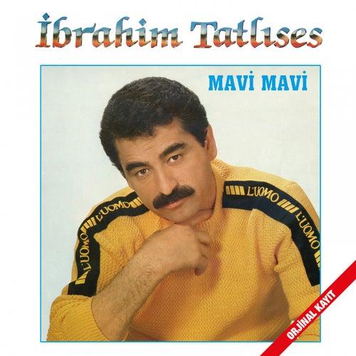 Mavi Mavi (Orjinal Kayıt) by İbrahim Tatlıses