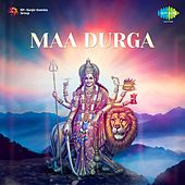 Maa Durga by Various Artists