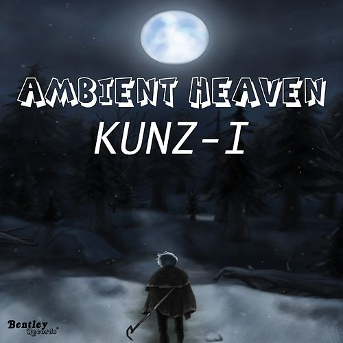 Ambient Heaven by Kunz-I
