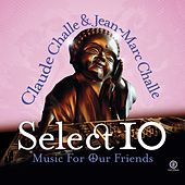 Select 10 - Music for Our Friends by Various Artists