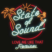 Love Me Like That by State of Sound