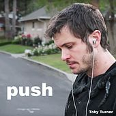 Push by Toby Turner
