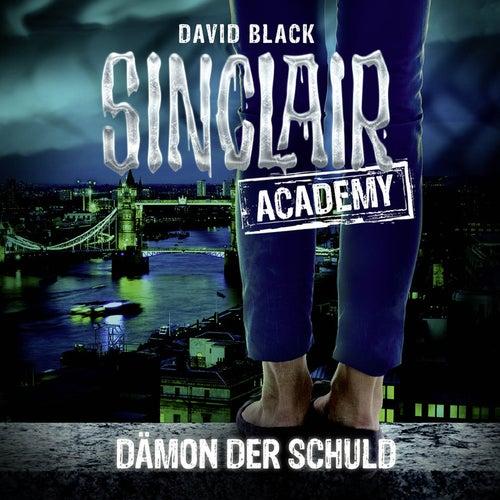 Sinclair Academy, Folge 8: Dämon der Schuld (Gekürzt) von John Sinclair