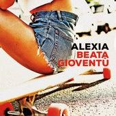 Beata gioventù by Alexia
