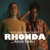 Into Something Good by Rhonda