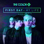 First Day of My Life by Color