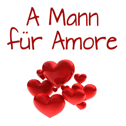 A Mann für Amore by Party Hits