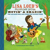 Songs for Movin' & Shakin' by Lisa Loeb