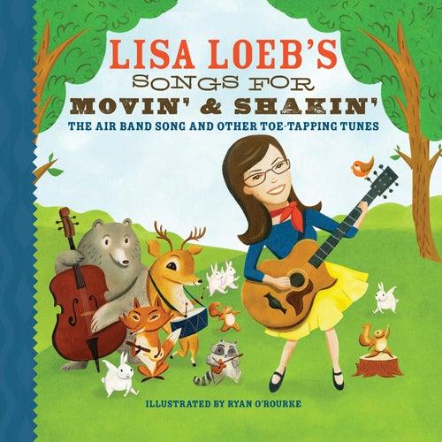 Songs for Movin' & Shakin' von Lisa Loeb