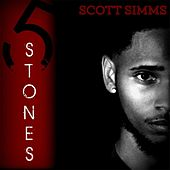 5 Stones by Scott Simms