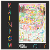 Rainbow City by Cloud Control