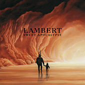Sweet Apocalypse by Lambert