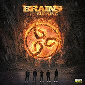 Keep Burning by The Brains