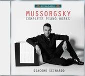 Mussorgsky: Complete Piano Works by Giacomo Scinardo