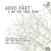Play & Download I Am the True Vine by Arvo Part | Napster