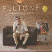 Plutone by Miriam