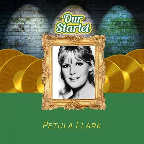 Our Starlet de Petula Clark