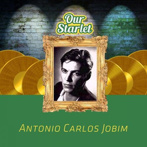 Our Starlet by Antônio Carlos Jobim (Tom Jobim)