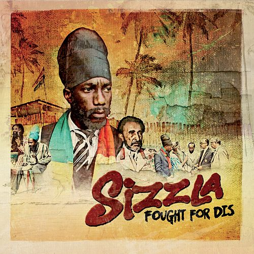Fought for Dis de Sizzla