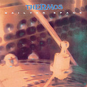 Play & Download Thermos by Bailter Space | Napster