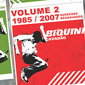 1985/2007 Sucessos Regravados, Vol. 2 by Biquini Cavadão