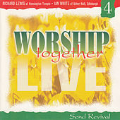Worship Together Live 4: Send Revival by Various Artists