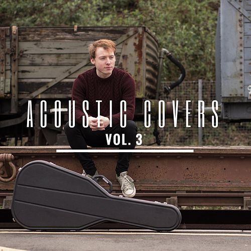 Acoustic Covers, Vol. 3 by James Bartholomew