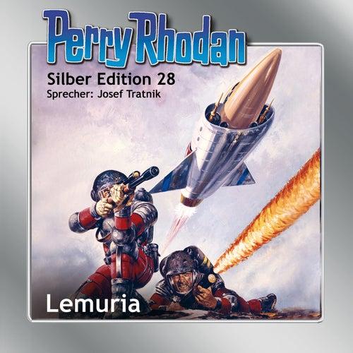 Lemuria - Perry Rhodan - Silber Edition 28 von K.H. Scheer, Kurt Mahr, William Voltz, H.G. Ewers, Clark Darlton