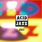 Acid Jazz: Jazz by Various Artists